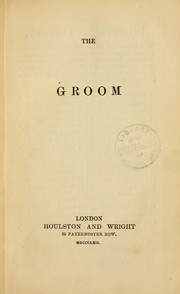 Cover of: The groom | Fairman Rogers Collection (University of Pennsylvania)