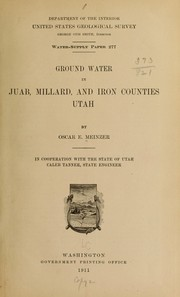 Cover of: Ground water in Juab, Millard, and Iron counties, Utah