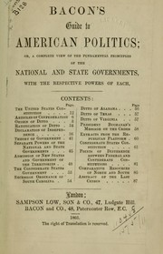 Cover of: Guide to American politics | George Washington Bacon