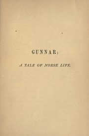 Cover of: Gunnar, a tale of Norse life