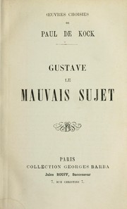 Cover of: Gustave, le mauvais sujet