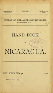 Hand book of Nicaragua by International Bureau of the American Republics.