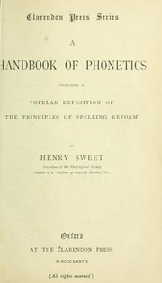 Cover of: A handbook of phonetics, including a popular exposition of the principles of spelling reform