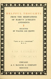 Cover of: Helpful thoughts from the Meditations of Marcus Aurelius Antoninus