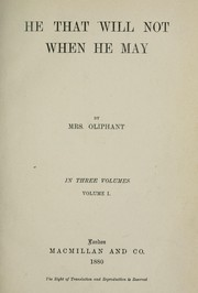 Cover of: He that will not when he may | Margaret Oliphant