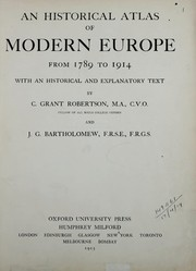 Cover of: An historical atlas of modern Europe from 1789-1914, with an historical and explanatory text