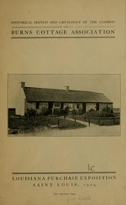 Cover of: Historical sketch and catalogue of exhibits [at] | Burns cottage association