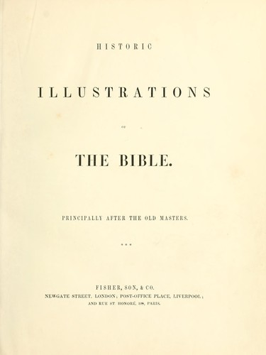Historic illustrations of the Bible by