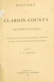 Cover of: History of Clarion County, Pennsylvania |