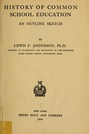 Cover of: History of common school education | Lewis Flint Anderson