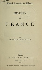 Cover of: History of France | Charlotte Mary Yonge