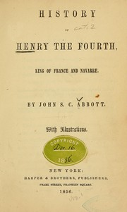 Cover of: History of Henry the Fourth, king of France and Navarre