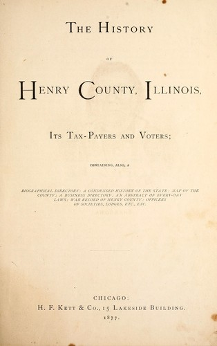 The history of Henry County, Illinois by