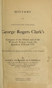 Cover of: History of Lieutenant-Colonel George Rogers Clark