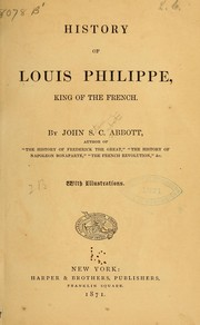 Cover of: History of Louis Philippe, king of the French