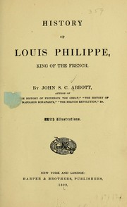 Cover of: History of Louis Philippe: king of the French.