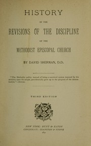 Cover of: History of the revisions of the discipline of the Methodist Episcopal Church | Sherman, David