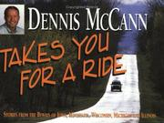 Cover of: Dennis McCann takes you for a ride