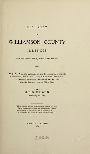 History of Williamson county, Illinois by Milo Erwin