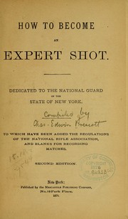 Cover of: How to become an expert shot | Charles Edwin] [from old catalog Prescott