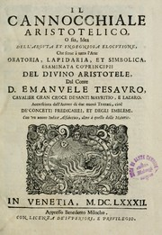 Cover of: Il cannocchiale Aristotelico, o sia, Idea dell'arguta et ingegniosa elocutione