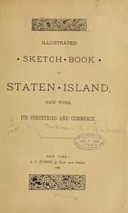Cover of: Illustrated sketch book of Staten island, New York, its industries and commerce by Selden C. Judson
