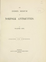 Cover of: An index rerum to Norfolk antiquities