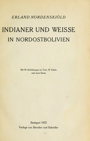 Cover of: Indianer und Weisse in Nordostbolivien