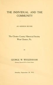 Cover of: The individual and the community | George W. Wickersham