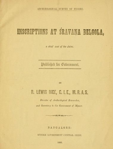 Inscriptions at Śravaṇa Beḷgoḷa by B. Lewis Rice