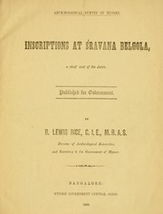 Cover of: Inscriptions at Śravaṇa Beḷgoḷa by B. Lewis Rice