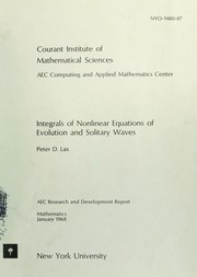 Cover of: Integrals of nonlinear equations of evolution and solitary waves