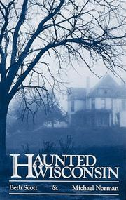 Cover of: Haunted Wisconsin | Beth Scott