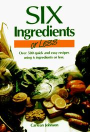 Six Ingredients or Less by Carlean Johnson