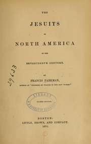 Cover of: The Jesuits in North America in the seventeenth century