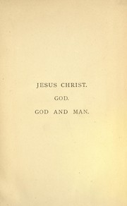 Cover of: Jesus Christ, - God - God and Man