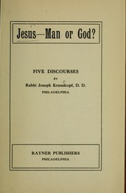 Cover of: Jesus, man or God?