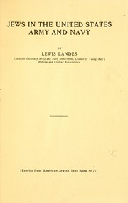 Cover of: Jews in the United States army and navy | Lewis Landes