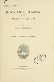 Cover of: Jews and Judaism in the nineteenth century | Gustav Karpeles