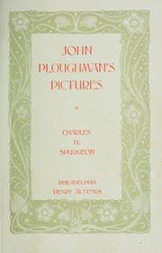Cover of: John Ploughman's pictures: or, more of his plain talk for plain people