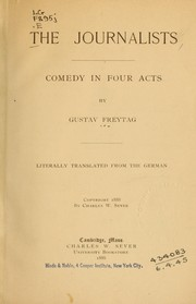 Cover of: The journalists: a comedy in four acts