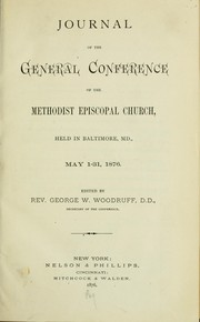 Cover of: Journal of the General Conference of the Methodist Episcopal Church | Methodist Episcopal Church. General Conference