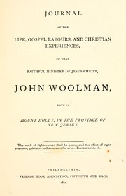 Cover of: Journal of the life, gospel labours, and Christian experiences