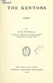 Cover of: The Kentons, a novel | William Dean Howells