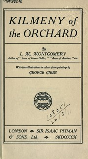 Cover of: Kilmeny of the Orchard