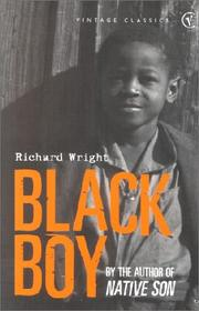 richard wright black boy The paperback of the black boy by richard wright at barnes & noble free  shipping on $250 or more.