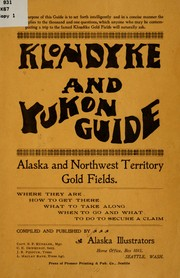 Klondyke and Yukon guide.