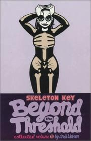 Cover of: Skeleton Key, Volume One: Beyond the Threshold (Skeleton Key)