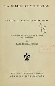 Cover of: La fille de Thuiskon: Teuton ideals in French prose
