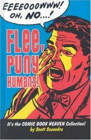 Flee, Puny Humans! The Comic Book Heaven Collection